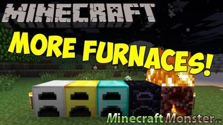 Мод More Furnaces 1.12/1.11/1.10/1.9/1.8/1.7/1.6/1.5 Minecraft [PC]